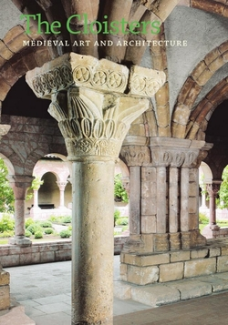 The Cloisters: Medieval Art and Architecture - Peter Barnet and and Nancy Wu - Metropolitan Museum of Art - 2012