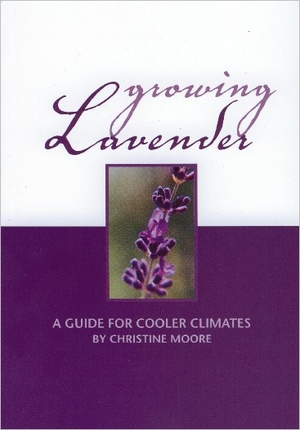 Growing Lavender - Christine Moore