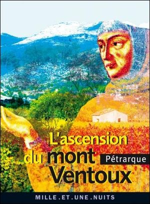 L'ascension du mont Ventoux - Pétrarque - Fayard